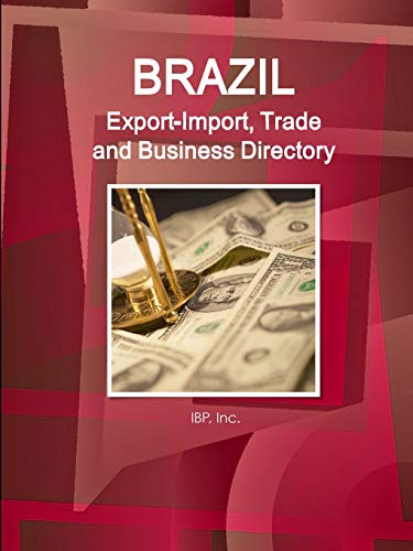 Compare Textbook Prices for Brazil Export-Import, Trade and Business Directory Volume 1 Strategic Information and Contacts null Edition ISBN 9781365731020 by IBP, Inc.