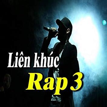 Liên Khúc Rap 3