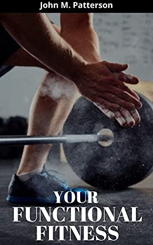 YOUR FUNCTIONAL FITNESS (English Edition)