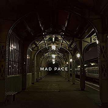Mad Pace (Prod. by IMAMTCT)