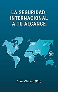 La seguridad internacional a tu alcance