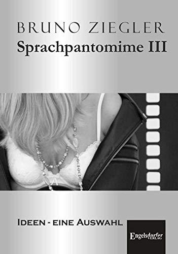 Sprachpantomime III: Ideen - eine Auswahl