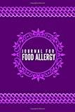 Journal for Food Allergy: Food Allergy Diary Journal Notebook Track, Discover, Monitor and Record Allergies, Possible triggers & Daily Medications ... Christmas,110 (Food Allergy Journal Tracker)