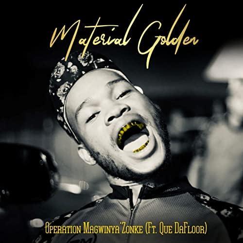 Material Golden feat. Que DaFloor