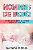 Nombres de bebe: Hermosos Nombres De Bebe Con Significado Es