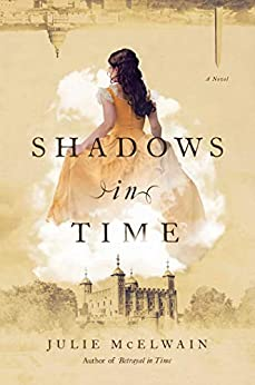Shadows in Time: A Novel (Kendra Donovan Mystery Book 5) by [Julie McElwain]