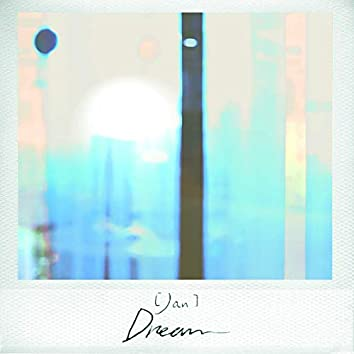 Jan: Dream