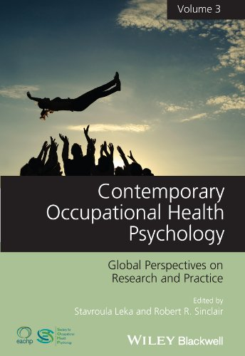 Contemporary Occupational Health Psychology: Global Perspectives on Research and Practice (English Edition)