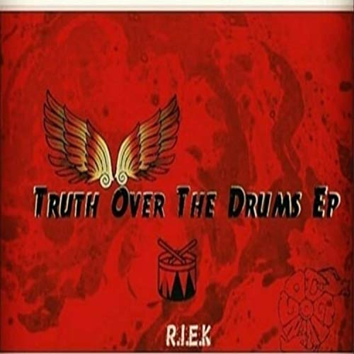 Truth Over the Drums, Vol. 1 [Explicit]