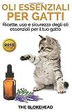 oli essenziali per gatti: ricette, uso e sicurezza degli oli essenziali per il tuo gatto