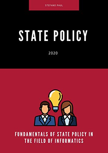 FUNDAMENTALS OF STATE POLICY IN THE FIELD OF INFORMATICS (English Edition)