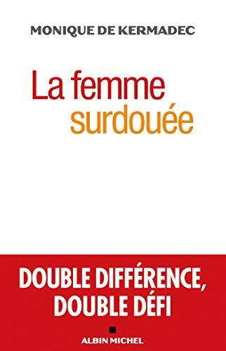 La Femme surdouée : Double différence double défi