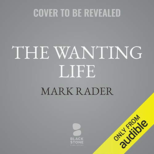 The Wanting Life cover art