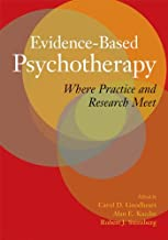 Evidence-Based Psychotherapy: Where Practice and Research Meet (English Edition)