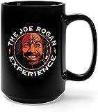N\A La Tazza da caffè Joe Rogan Experience - Regalo Nero da 11 Once per Amico Padre Madre nel Compleanno di Natale di Halloween