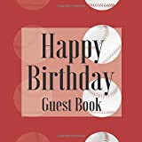 Happy Birthday Guest Book: Red Baseball Sports Signing Celebration w Photo Space Gift Log Party Event Reception Visitor Advice Wishes Message ... Unique Elegant Accessories Idea Scrapbook