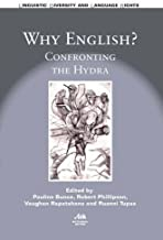 Why English?: Confronting the Hydra (13) (Linguistic Diversity and Language Rights (13))