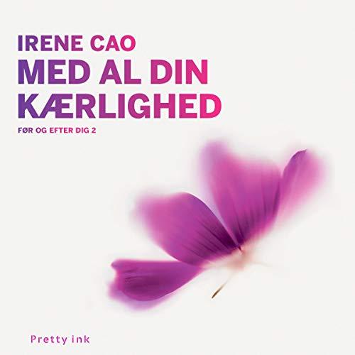 Med al din kærlighed audiobook cover art