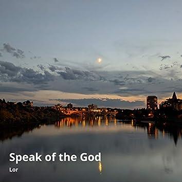 Speak of the God
