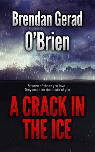 Book: A Crack In The Ice by Brendan Gerad O'Brien