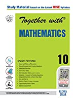Together with ICSE Mathematics Study Material for Class 10