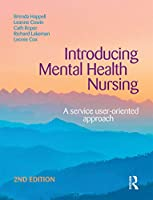 Introducing Mental Health Nursing: A service user-oriented approach