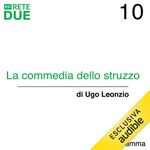 La commedia dello struzzo 10 audiobook cover art