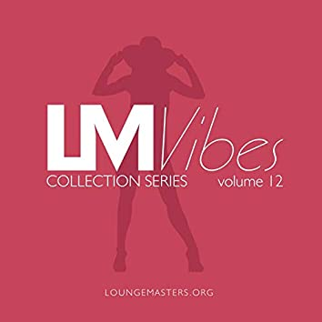 Lounge Masters Vibes vol. 12