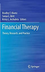 Financial Therapy: Theory Research, and Practice