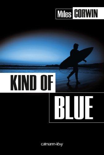 Kind of Blue (Cal-Lévy- R. Pépin)
