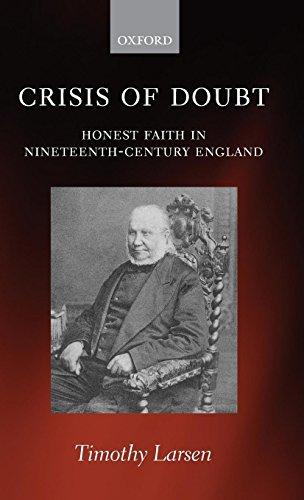 Crisis of Doubt: Honest Faith in Nineteenth-Century England