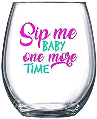 Sip Me Baby One More Time 21oz Large Stemless Wine Glass - Funny Wine Glasses for Moms, Sisters, Best Friends