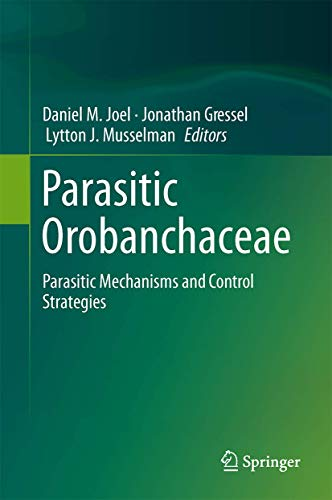 Parasitic Orobanchaceae: Parasitic Mechanisms and Control Strategies