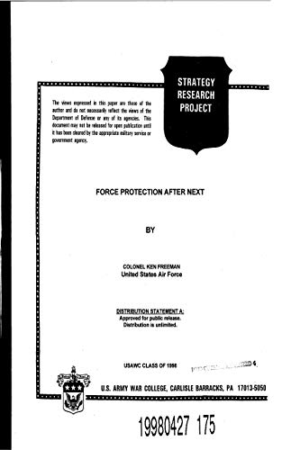 Force protection After Next: USAWC CLASS OF 1998 (English Edition)