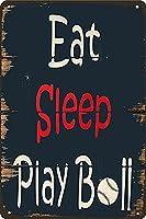 睡眠を食べボール遊び男洞錫マーク面白い金属マークレトロな壁で飾られたホームバーカフェオフィスショップバークラブプレゼント12X8インチ皿錫マーク