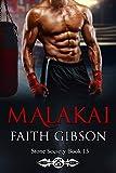 Malakai (The Stone Society Book 13)