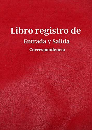 Libro registro entrada y salida correspondencia: Libro organizador de entrada y salida correspondencia, con tablas para registrar sus correos.