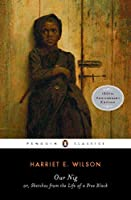 Our Nig (Penguin Books for History: U.S.)