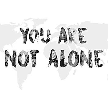 You Are Not Alone (International)