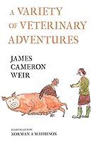 A Variety of Veterinary Adventures