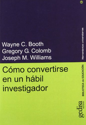 Download Como convertirse en un habil investigador/ How to Convert Yourself into a Habitual Investigator (Herramientas Universitarias) 8474328179