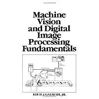 Machine Vision and Digital Image Processing Fundamentals【洋書】 [並行輸入品]