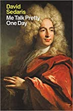 [By David Sedaris ] Me Talk Pretty One Day (Paperback)【2018】by David Sedaris (Author) (Paperback)