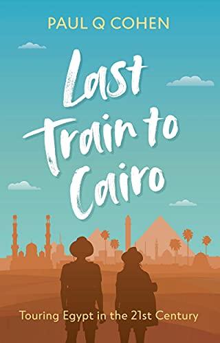 Last Train To Cairo by Paul Q Cohen ebook deal