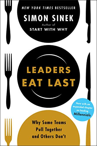 Leaders Eat Last: Why Some Teams Pull Together and Others Don't (Actiphons) (English Edition)