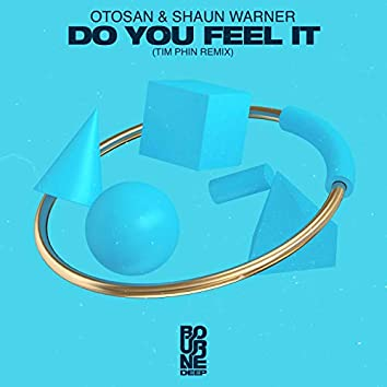 Do You Feel It (Tim Phin Remix)