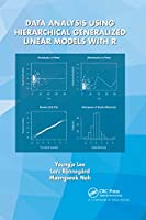 Data Analysis Using Hierarchical Generalized Linear Models with R
