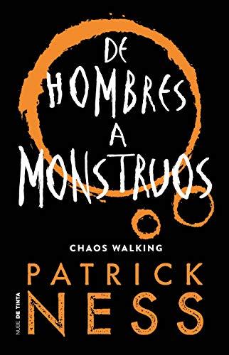 de Hombres a Monstruos / Monsters of Men: 3 (Chaos Walking)