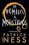 de Hombres a Monstruos / Monsters of Men: 3