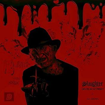 Slaughter on Elm Street